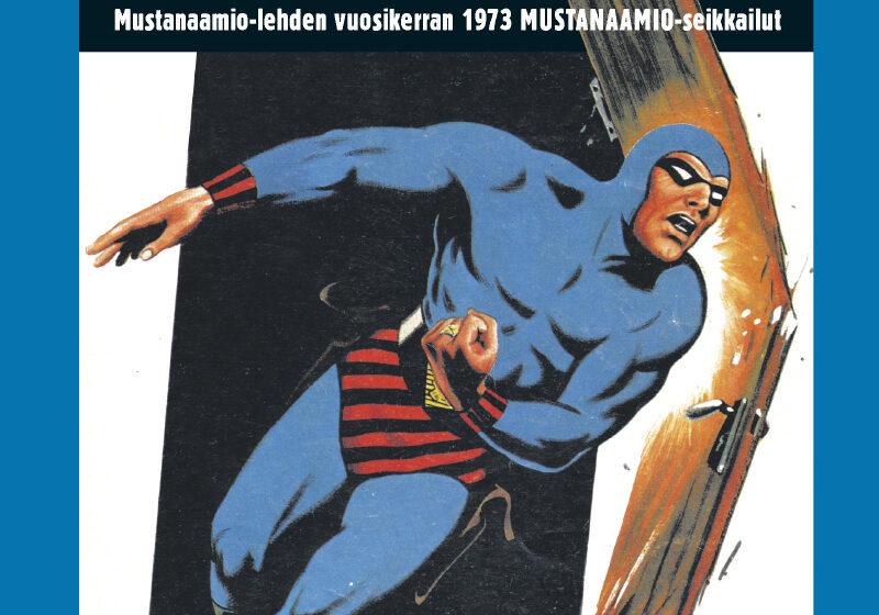 Mustanaamio-lehden vuosikerran 1973 Mustanaamio seikkailut